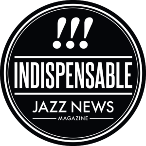 Indispensable-JazzNews